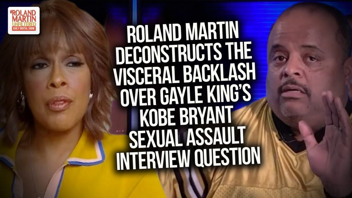 Roland Deconstructs The Visceral Backlash Over Gayle King's Kobe Bryant Sexual Assault Question