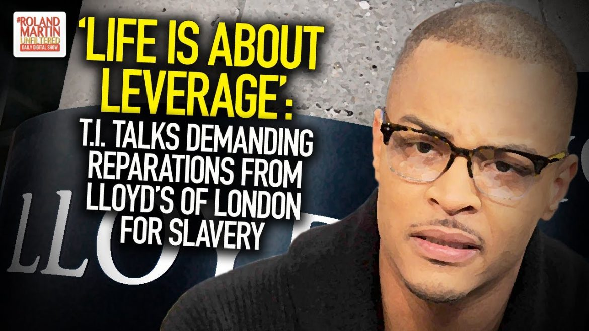 """Life Is About Leverage"": T.I. Talks Demanding Reparations From Lloyd's Of London For Slavery"