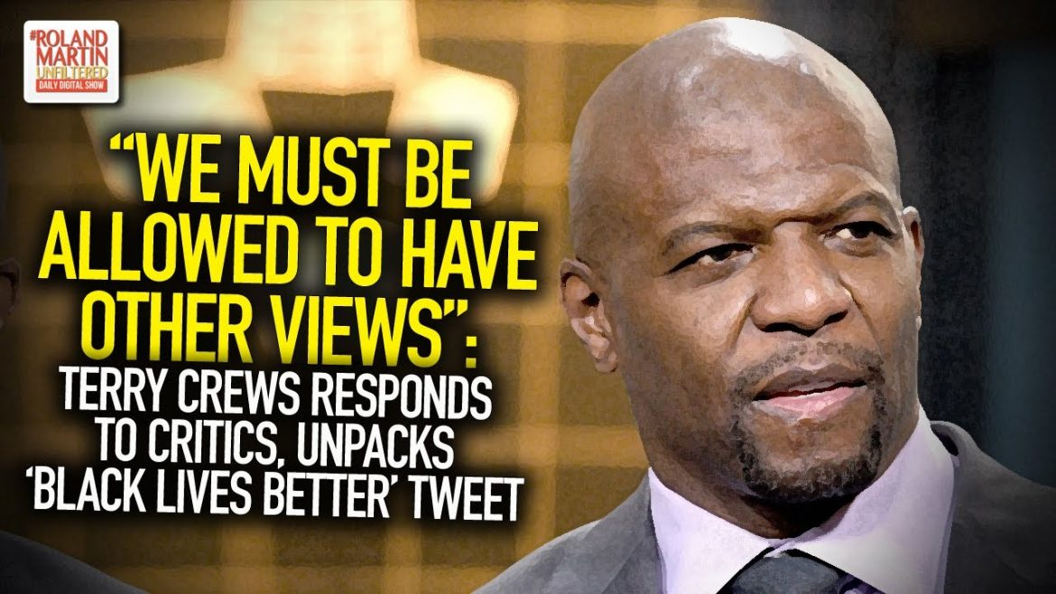 """We Must Be Allowed To Have Other Views"": Terry Crews Responds, Unpacks 'Black Lives Better' Tweet"