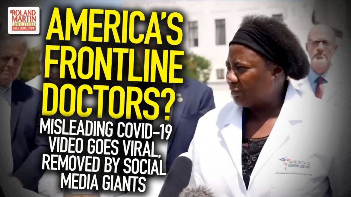 America's Frontline Doctors? Misleading COVID-19 Video Goes Viral, Removed By Social Media Giants